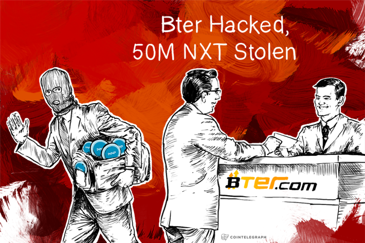 Breaking: Bter Hacked, 50M NXT Stolen