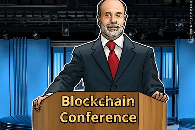 Former Chairman of Federal Reserve to Speak at Blockchain Conference