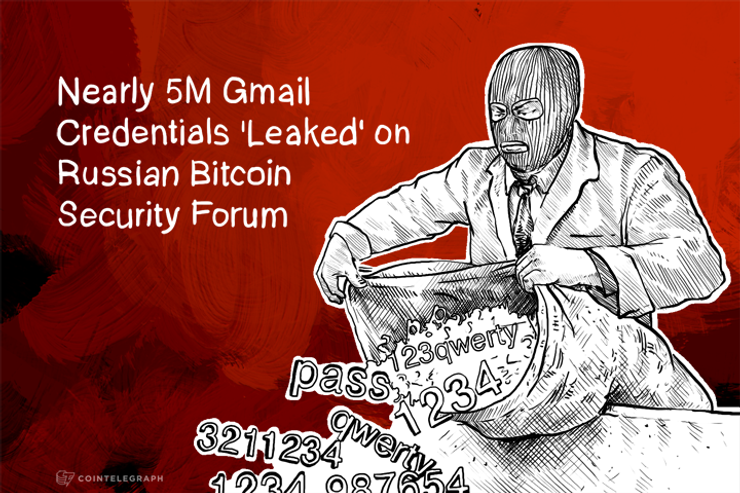 Nearly 5M Gmail Credentials 'Leaked' on Russian Bitcoin Security Forum