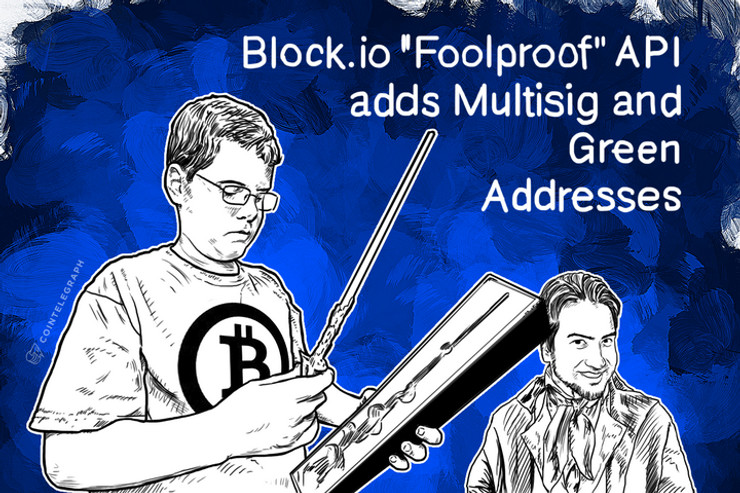 Block.io 'Foolproof' API adds Multisig and Green Addresses