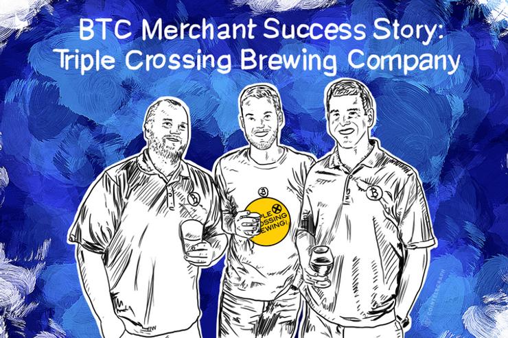 BTC Merchant Success Story: Triple Crossing Brewing Company