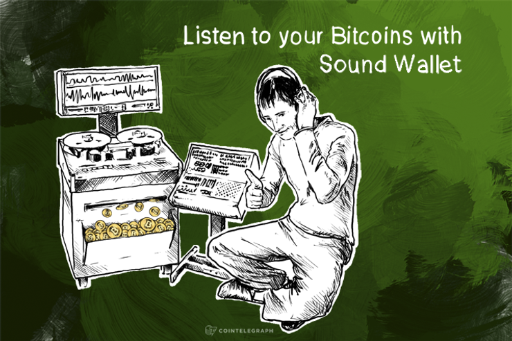 Listen to your Bitcoins with Sound Wallet