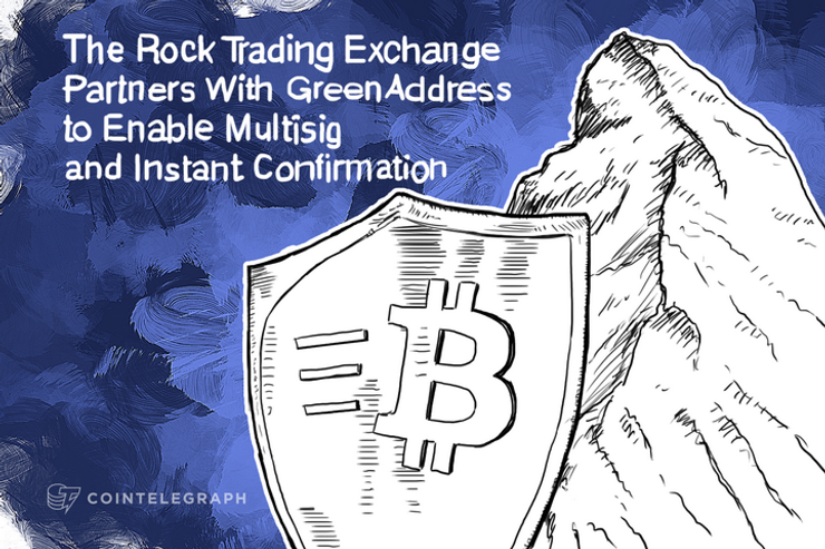 The Rock Trading Exchange Partners With GreenAddress to Enable Multisig and Instant Confirmation