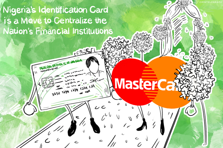 Op-Ed: Nigeria's Identification Card Is a Move to Centralize the Nation's Financial Institutions