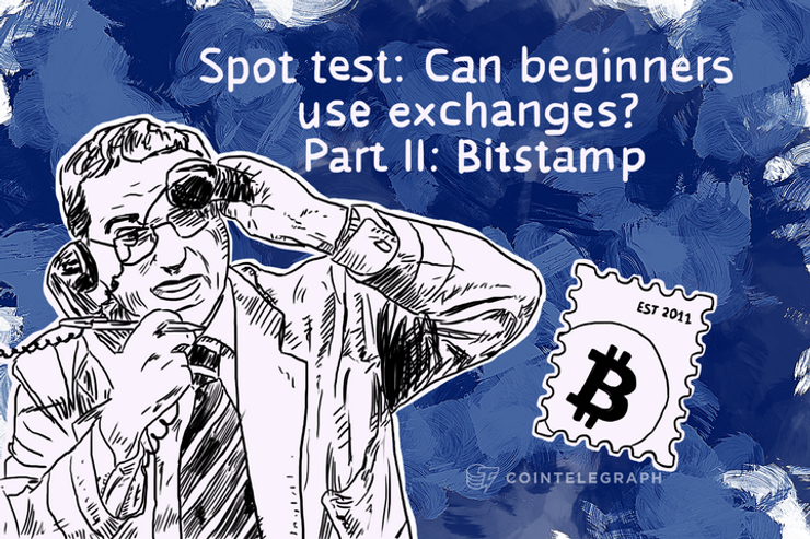 Spot test: Can beginners use exchanges? Part II: Bitstamp