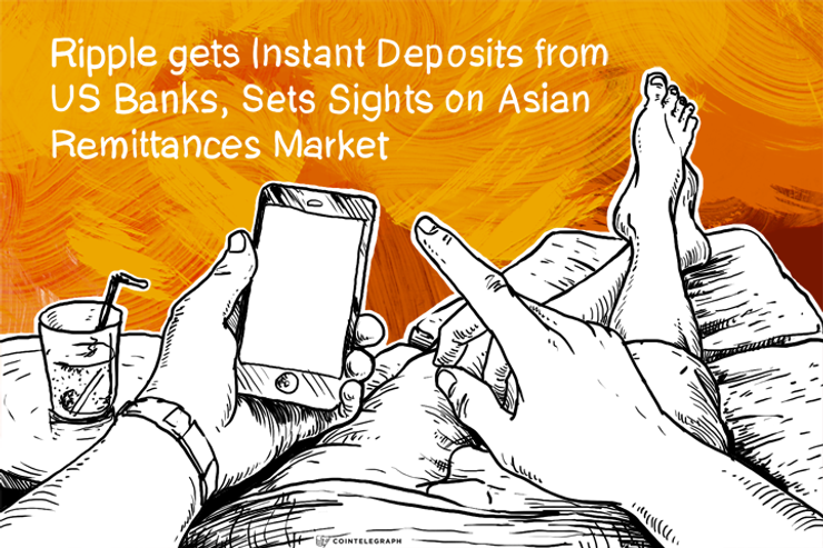 Ripple gets Instant Deposits from US Banks, Sets Sights on Asian Remittances Market