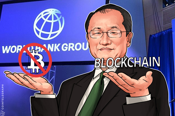 World Bank President: Everyone Is Excited About Blockchain, Not Bitcoin