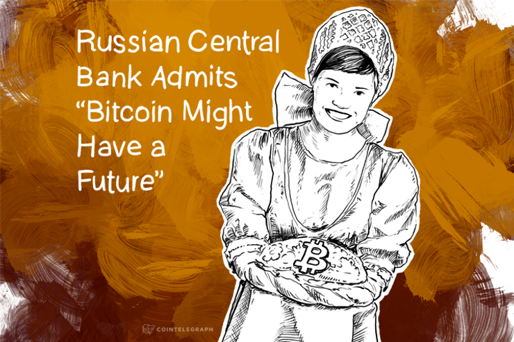 """Russian Central Bank Admits """"Bitcoin Might Have a Future"""""""