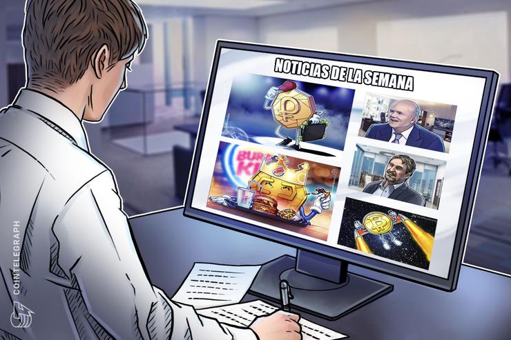 Top criptonoticias de la semana: Cómo cambiar el bono del Petro, Burger King aceptando criptomonedas, proyección del precio de Bitcoin y mucho más