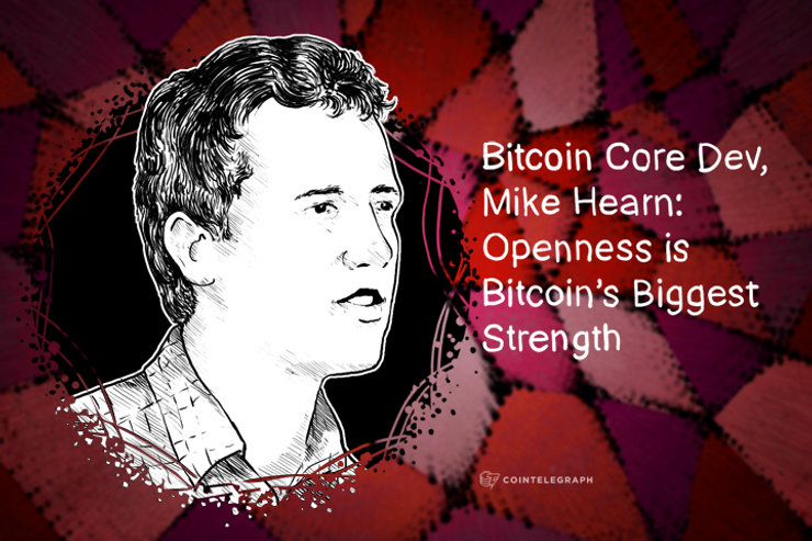 Bitcoin Core Dev, Mike Hearn: Openness is Bitcoin's Biggest Strength