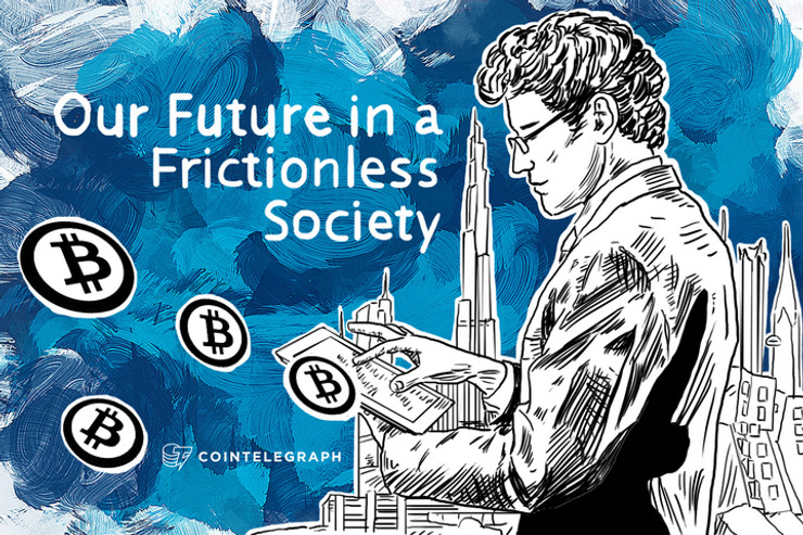 Our Future in a Frictionless Society