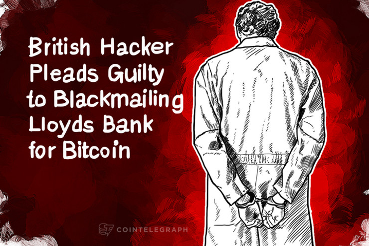 British Hacker Pleads Guilty to Blackmailing Lloyds Bank for Bitcoin
