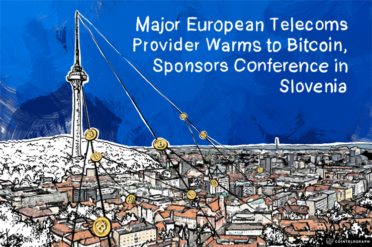 Major European Telecoms Provider Warms to Bitcoin, Sponsors Conference in Slovenia
