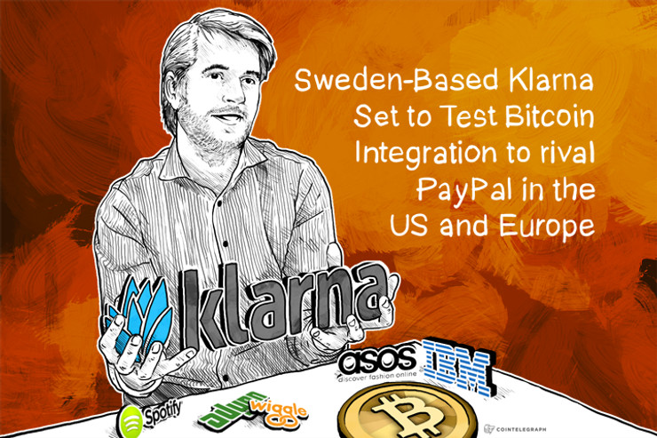 Sweden-Based Klarna Set to Test Bitcoin Integration to rival PayPal in the US and Europe