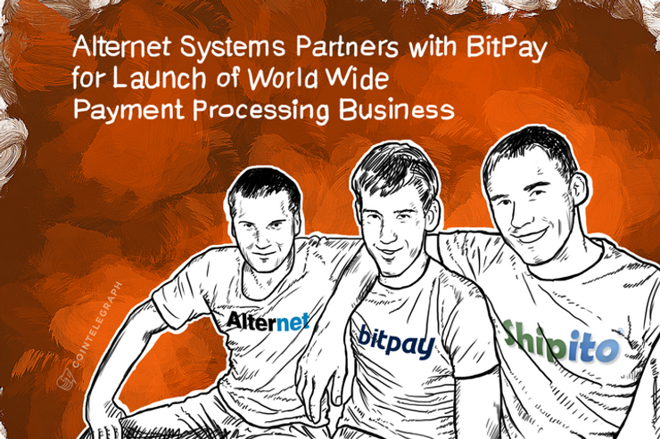 Alternet Systems Partners with BitPay for Launch of World Wide Payment Processing Business