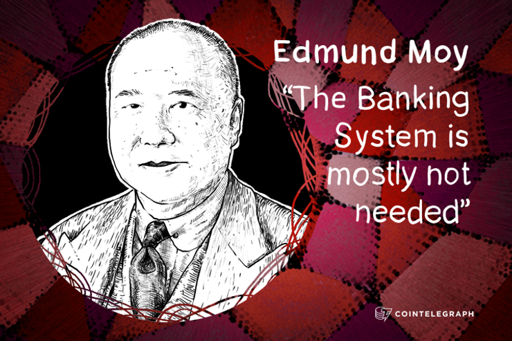 """The Banking System is mostly not needed"" - 38th Director of the US Mint, Edmund Moy"