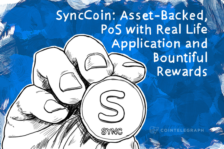 SyncCoin: Asset-Backed, PoS with Real Life Application and Bountiful Rewards