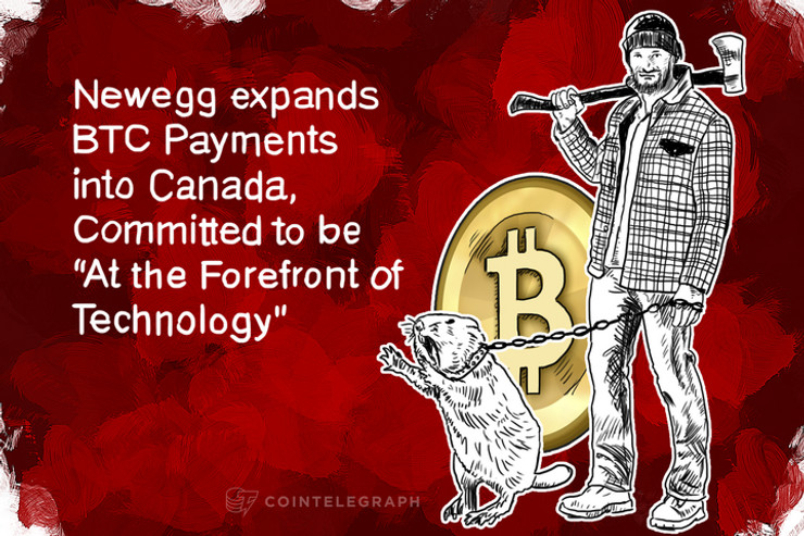 """Newegg expands BTC Payments into Canada, Committed to be """"At the Forefront of Technology"""""""