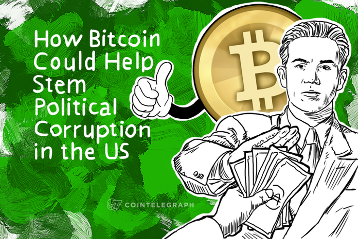 How Bitcoin Could Help Stem Political Corruption in the US