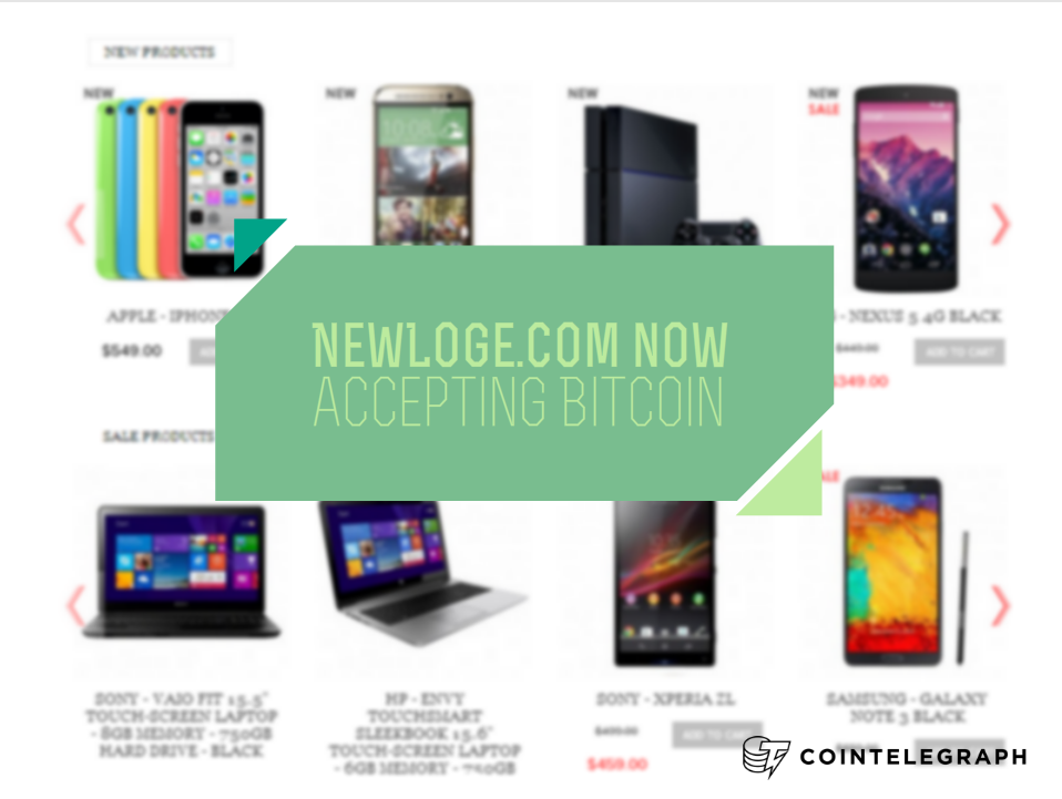 International online electronics store NewLoge.com now accepting Bitcoin