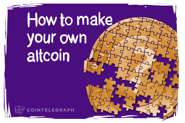 How to make your own altcoin