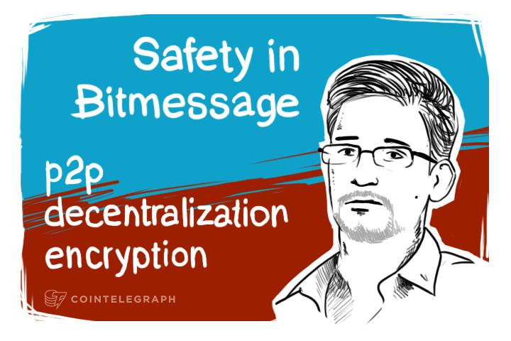 Bitmessage: Paging Mr. Snowden, Lavabit