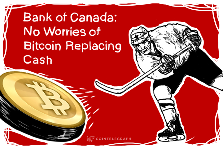 Bank of Canada: No Worries of Bitcoin Replacing Cash