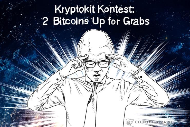 Kryptokit Kontest: 2 Bitcoins Up for Grabs