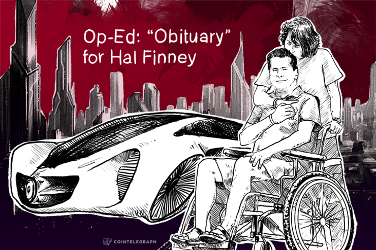 """Op-Ed: """"Obituary"""" for Hal Finney"""