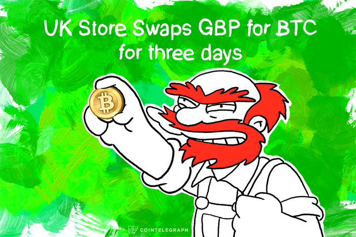 UK Store Swaps GBP for BTC for three days