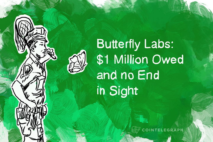 Butterfly Labs: $1 Million Owed and no End in Sight