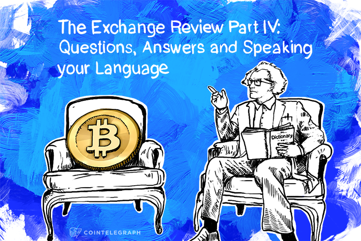The Exchange Review Part IV: Questions, Answers and Speaking your Language
