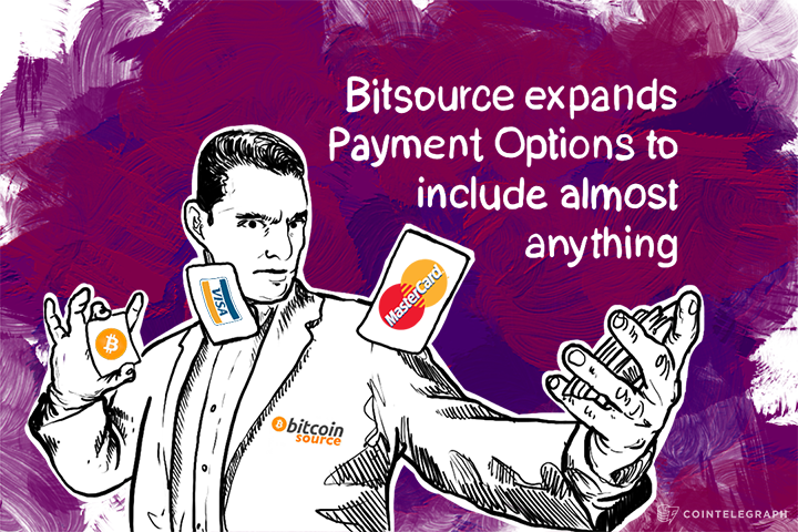 Bitsource expands Payment Options to include almost anything