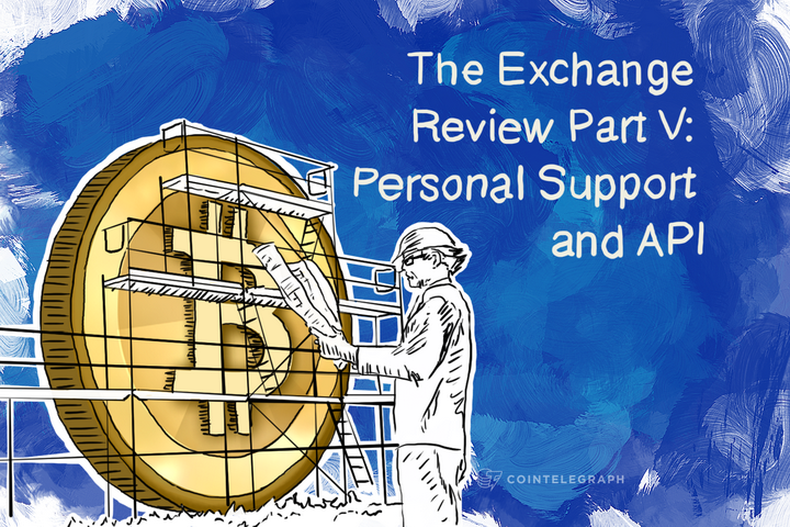 The Exchange Review Part V: Personal Support and API