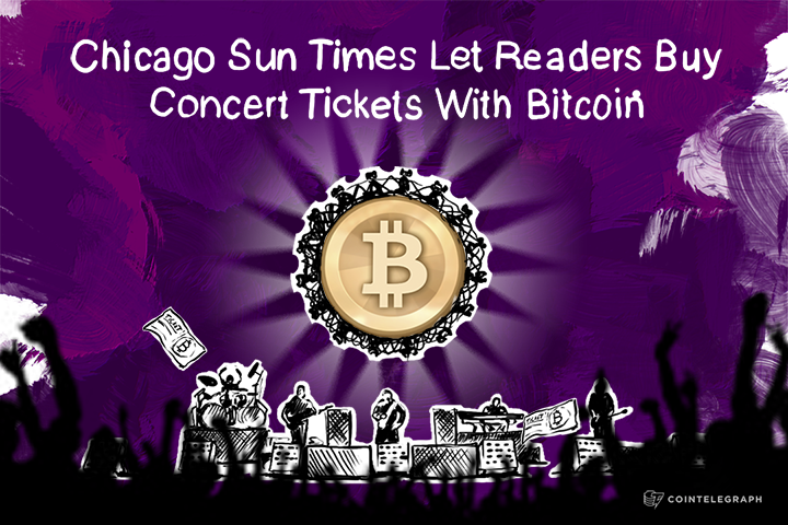 Chicago Sun Times Let Readers Buy Concert Tickets With Bitcoin