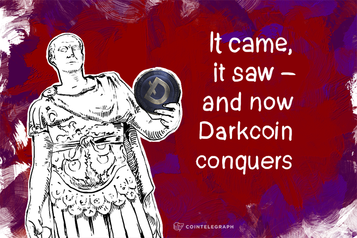 It came, it saw – and now Darkcoin conquers