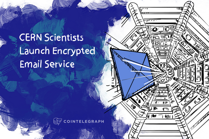 Don't Read Our Mail: CERN Scientists Launch Encrypted Email Service