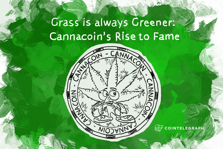Grass is always Greener: Cannacoin's Rise to Fame