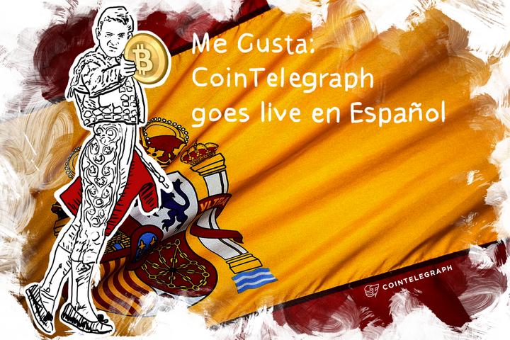 Me Gusta: Cointelegraph goes live en Español