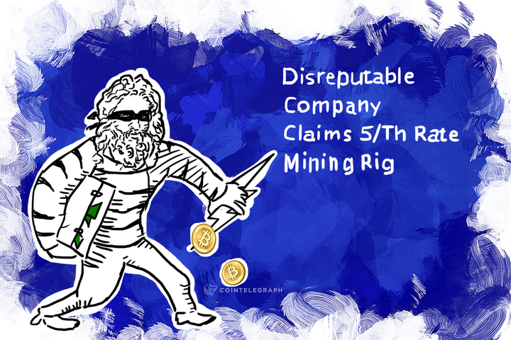 Disreputable Company Claims 5/Th Rate Mining Rig