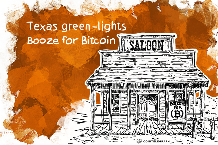 Texas green-lights Booze for Bitcoin