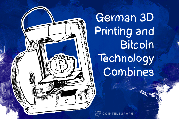 This Is the Future: German 3D Printing and Bitcoin Technology Combines