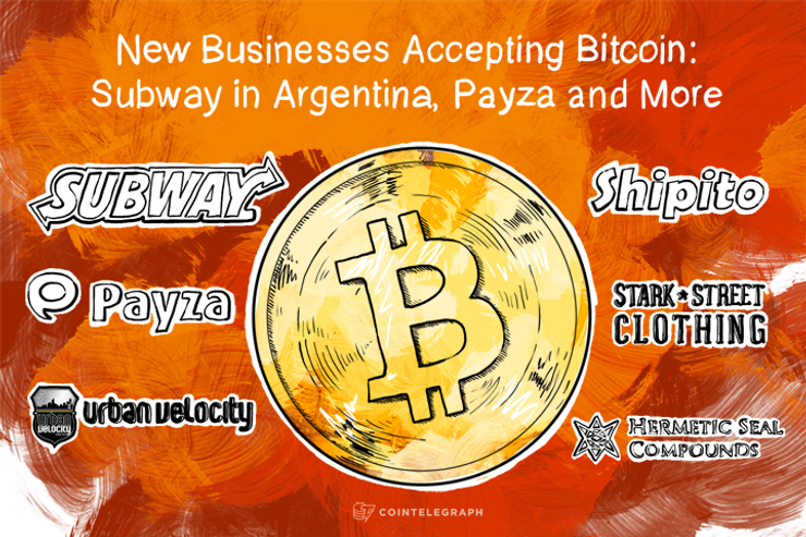 New Businesses Accepting Bitcoin: Subway in Argentina, Payza