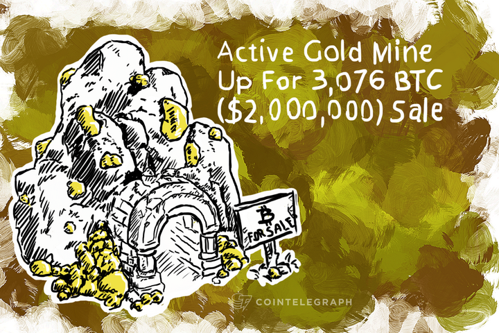 Active Gold Mine Up For 3,076 BTC ($2,000,000) Sale