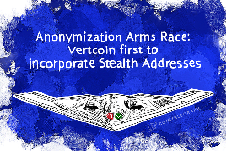 Anonymization Arms Race: Vertcoin first to incorporate Stealth Addresses