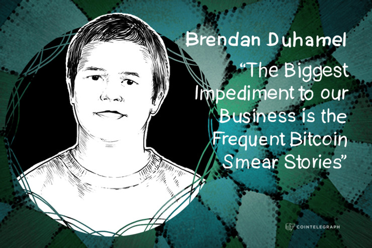 """""""The Biggest Impediment to our Business is the Frequent Bitcoin Smear Stories"""" - Brendan Duhamel, Cisonius"""