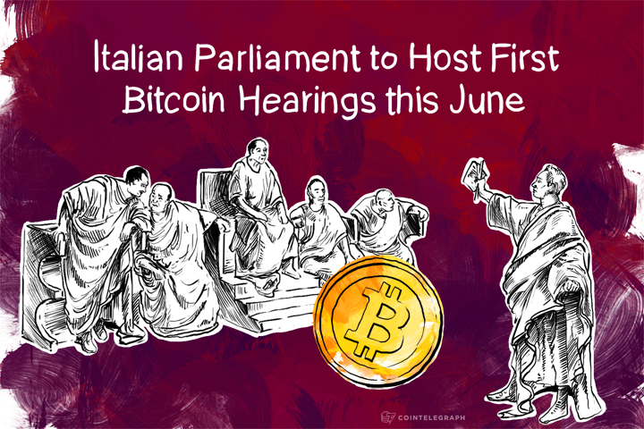 Italian Parliament to Host First Bitcoin Hearings this June