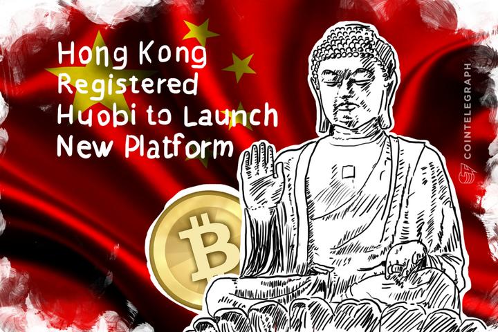 Hong Kong Registered Huobi to Launch New Platform
