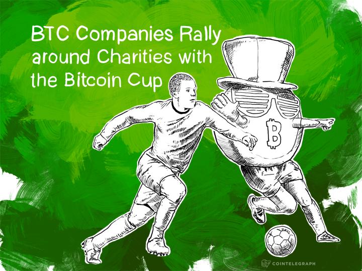 BTC Companies Rally around Charities with the Bitcoin Cup