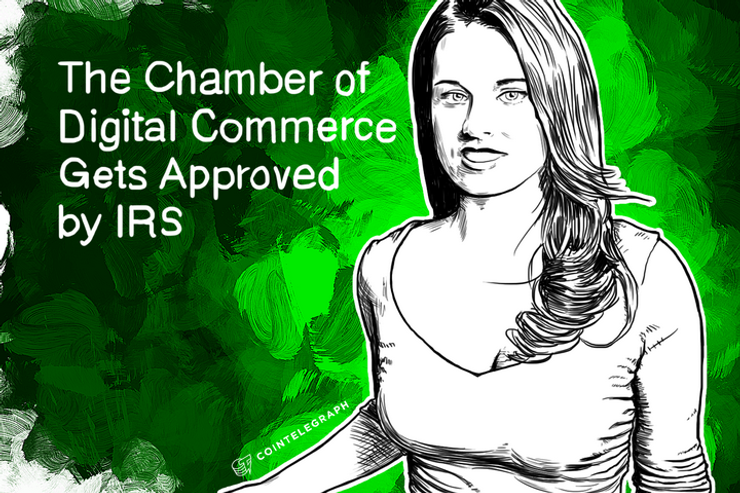 The Chamber of Digital Commerce Gets Approved by IRS; Announces First Congressional Bitcoin Panel